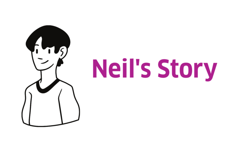 Cartoon illustration of a man. Text reads: Neil's story